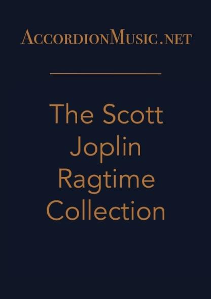 The Scott Joplin Ragtime Collection - accordion sheet music