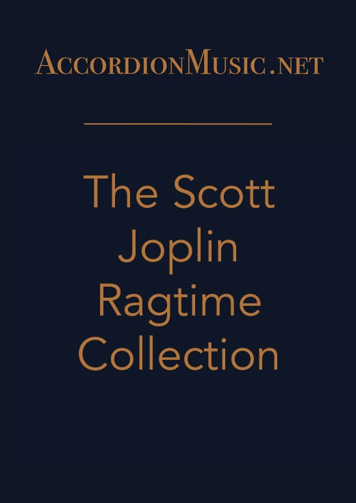 The Scott Joplin Ragtime Collection - accordion sheet music